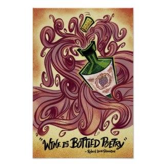 Wine is bottle poetry